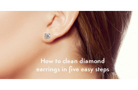 How to Clean your Diamond Earrings at Home in 5 Easy Steps